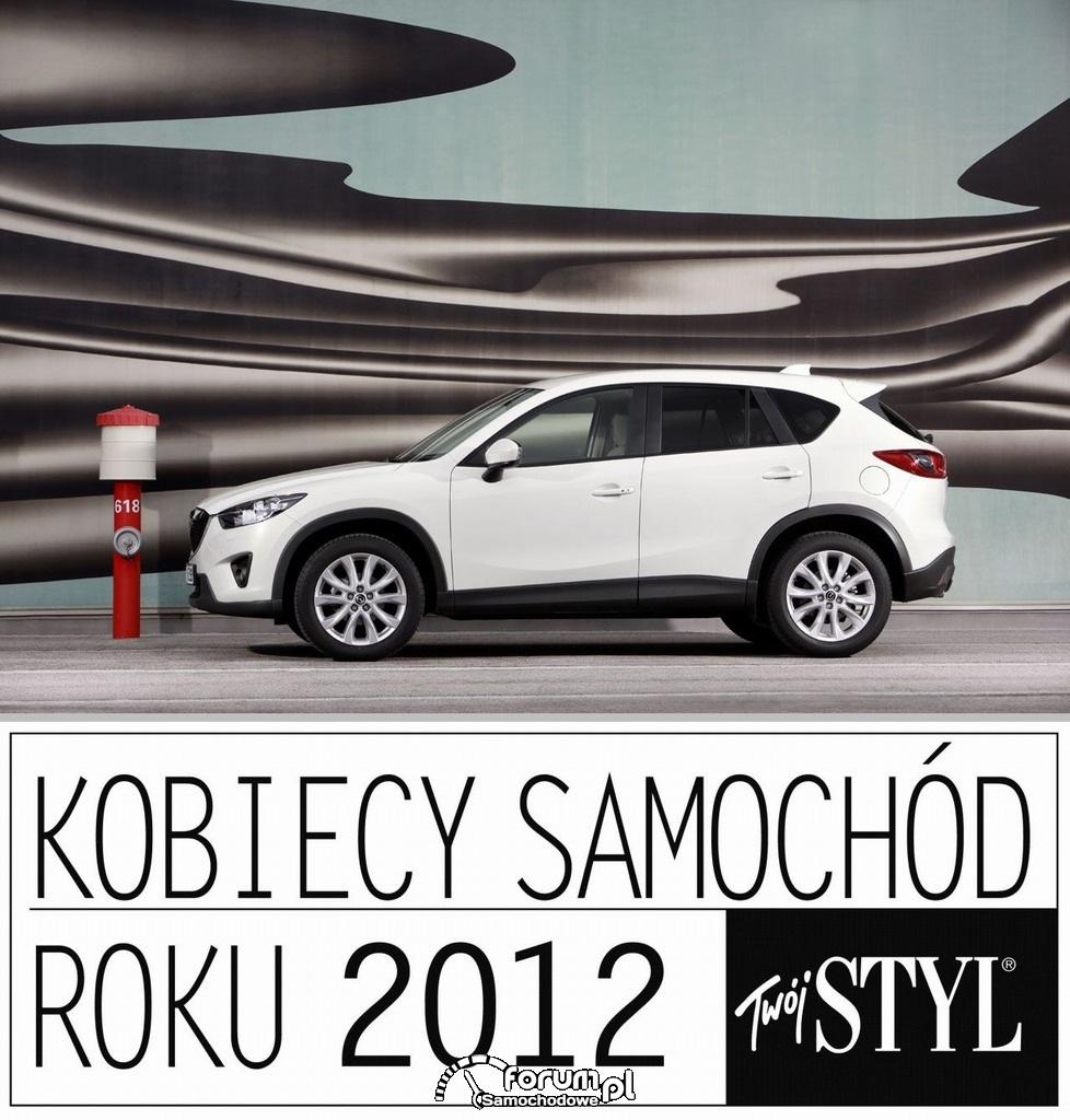 Kobiecy Samochód Roku 2012 - Mazda CX-5: magazyn Twój Styl